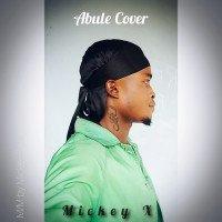 Mickey-X - Abule - Cover