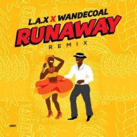 L.A.X - Run Away (Remix) (feat. Wande Coal)