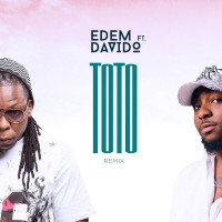Edem - Toto (Remix) (feat. Davido)