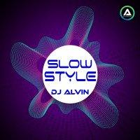 ALVIN-PRODUCTION ® - DJ Alvin - SlowStyle