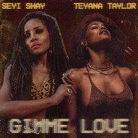 Seyi Shay - Gimme Love (Remix) (feat. Teyana Taylor)