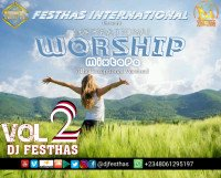 DJ FESTHAS - WORSHIP MIXTAPE VOL 2 (The Exceptional Version)