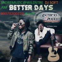 DJ SOFT# - EXTERIA BETTER DAYS MIXTAPE