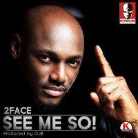 """Naijaoxford - 2Baba – """"See Me So"""" (Brother Eh!)"""