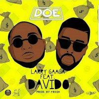 Larry Gaaga - Doe (feat. Davido)