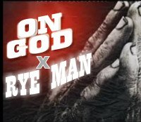 Rye Man - Rye Man On God