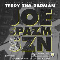 Terry Tha Rapman - Joe Spazm SZN