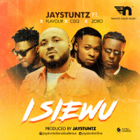 Jaystuntz - Isi Ewu (feat. Flavour, CDQ, Zoro)