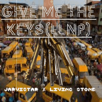Jarvistar - Give Me The Keys(Llnp)