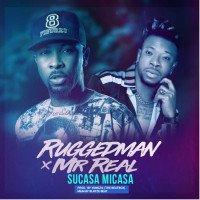 Ruggedman - Sucasa Micasa (feat. Mr. Real)