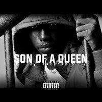 Free DA KiD - Son Of A Queen