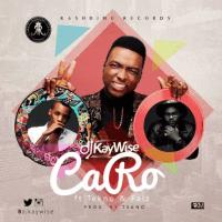Dj Kaywise - Caro (feat. Falz, Tekno)