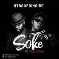 Xtraordinaire - Soke (feat. Runtown)