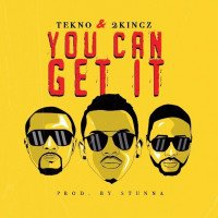 Tekno x 2Kingz - You Can Get It