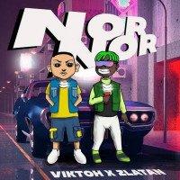 Viktoh - Nor Nor (feat. Zlatan)