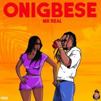 Mr. Real - Onigbese