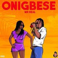 Mr. Real - Onigbese