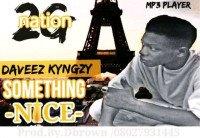 Daveez - Something Nice