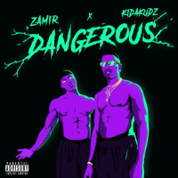 Kida Kudz x Zamir - Dangerous