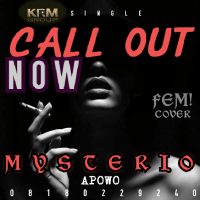Mysterio - Call Out Now (devido Fem Cover)