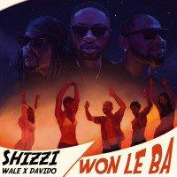 Shizzi - Won Le Ba (feat. Wale, Davido)