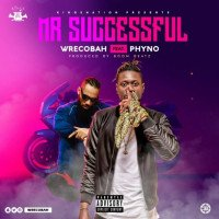 Wrecobah - Mr Successful (feat. Phyno)