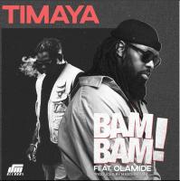 Timaya - Bam Bam (feat. Olamide)
