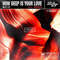 Mut4Y - How Deep Is Your Love (feat. Wurld)