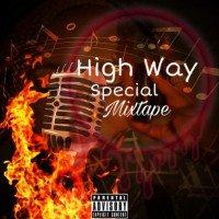 DJ k wealth - High Way Special Mixtape
