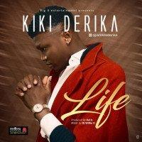 Kiki Derika - Life