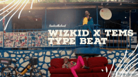 beatonthebeat - WIZKID X TEMS TYPE BEAT (REACH ME ON +2348147059293 TO PURCHASE THIS TRACK)