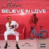 Vicken - Believe In Love (feat. Takno)