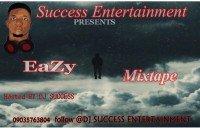 Dj success - EaZy Mixpate     Follow @DJ SUCCESS ENTERTAINMENT On Instagram