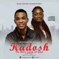 Urinmados - Kadosh The Holy Lamb Of God (feat. tope)