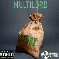 MULTILORD - $150K