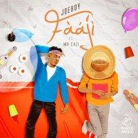 Joeboy - Fààjí (feat. Mr. Eazi)