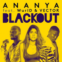 Ananya - Blackout (feat. Vector, Wurld)
