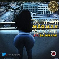 Duncan Mighty - Blow Am (feat. Olamide)