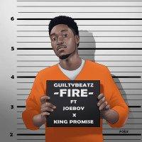 GuiltyBeatz - Fire (feat. King Promise, Joeboy)
