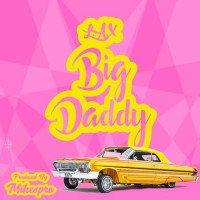L.A.X - Big Daddy