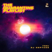 Album: The Quarantine EP - DJ Neptune, Teni
