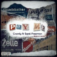 Cromly - Pay Me