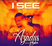 Azadus - I See (feat. 2Baba)