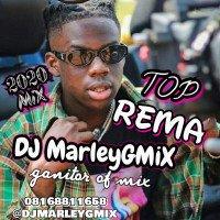 DJ Marley - TOP REMA
