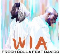 Fresh Dolla - Wia feat. Davido