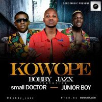 Bobby Jazx - Kowope (feat. Small Doctor, Junior Boy)