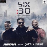 Abdul - 6.30 (feat. Peruzzi, Davido)