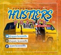 Kceemills - Hustler's Prayers