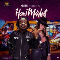 Terry G x DJ Real - How Market