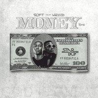 Soft - Money (Remix) (feat. Wizkid)
